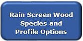 RAIN SCREEN SPECIES AND PROFILE OPTIONS
